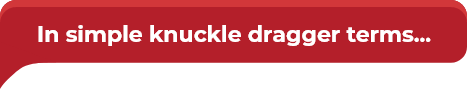 simple-knuckle-dragger-terms